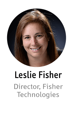 Leslie Fisher - Director, Fisher Technologies