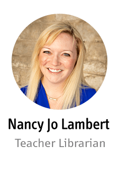 Nancy Jo Lambert - Teacher Librarian